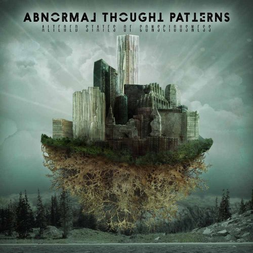 Abnormal Thought Patterns - Altered State Of Consciousness (2015)