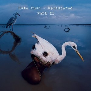 Kate Bush: 2018 Remastered Part I & II - 7CD/11CD Box Set Parlophone Records/Fish People
