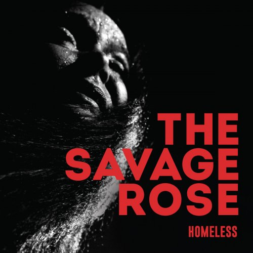 The Savage Rose - Homeless (2018)