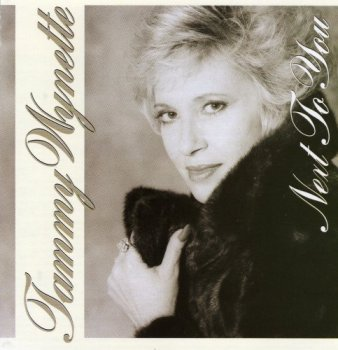 Tammy Wynette - Next to You (1989)