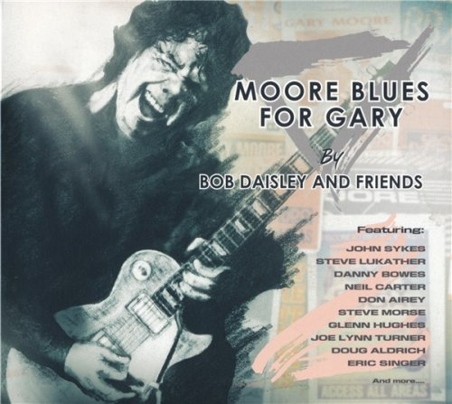 Bob Daisley and Friends - Moore Blues For Gary (2018)