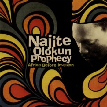 Najite Olokun Prophecy - Africa Before Invasion (2002)