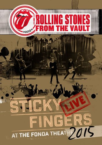 The Rolling Stones - Sticky Fingers: Live At The Fonda Theater 2015 (2017)