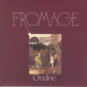 Fromage - Ondine (1984)