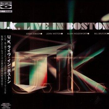 U.K. - Live In Boston (2007)