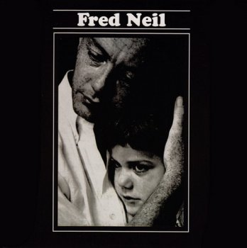 Fred Neil - Fred Neil (1966) [Remastered 2006]