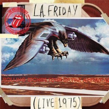 The Rolling Stones - L.A. Friday - Live 1975 [2CD Remastered] (2012/2014)