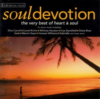 VA - Soul Devotion The Very Best Of Heart & Soul [2CD] (1994)