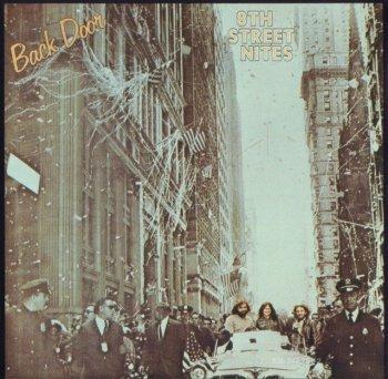 Back Door - 8th Street Nites (1973) (Reissue, 2000)