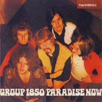 Group 1850 - Paradise Now (1969) (1991)