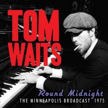 Tom Waits - Round Midnight: The Minneapolis Broadcast 1975 (2011)