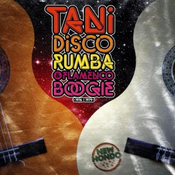 VA - Tani: Disco Rumba & Flamenco Boogie 1976-1979 (2018)