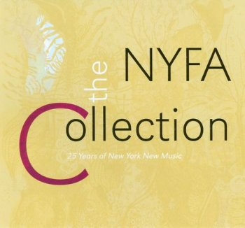 VA - The NYFA Collection: 25 Years of New York New Music [5CD Box Set] (2010)