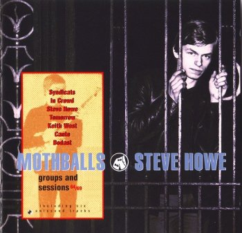 Steve Howe - Mothballs - Groups and Sessions 64/69 [Remastered, 2001]