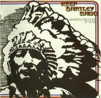 Keef Hartley Band - Seventy Second Brave (1972) (Remastered, 2009)