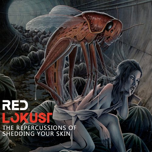 Red Lokust - The Repercussions Of Shedding Your Skin (2016)
