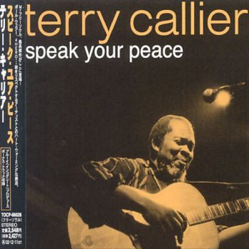 Terry Callier - Speak Your Peace [Japanese Edition] (2002)