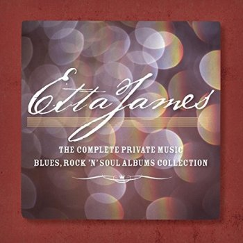 Etta James - The Complete Private Music Blues, Rock N Soul Albums Collection [7CD Box Set] (2012)