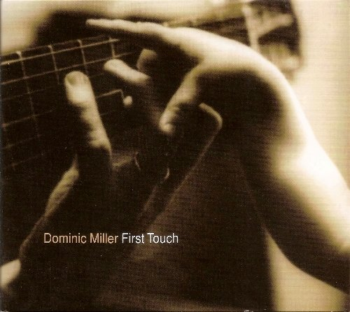 Dominic Miller - First Touch (1995)