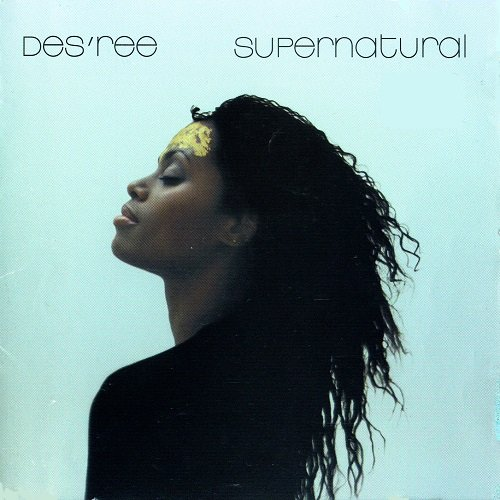 Des'ree - Supernatural (1998)
