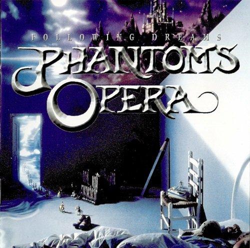 Phantom's Opera - Following Dreams (1998)