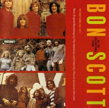 Bon Scott With The Valentines & Fraternity - The Early Years (1967-1972) (1988)