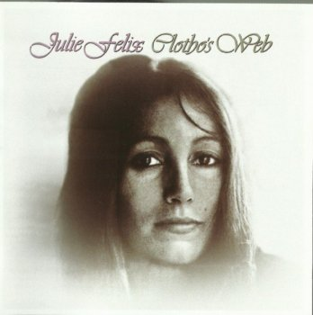 Julie Felix - Clotho's Web (1972) (Remastered, Expanded, 2009)