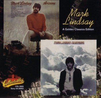Mark Lindsay - Arizona/Silverbird (1970) (1996)