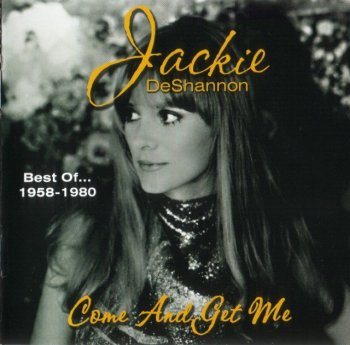Jackie DeShannon - Come And Get Me: Best Of... 1958-1980 (2000)