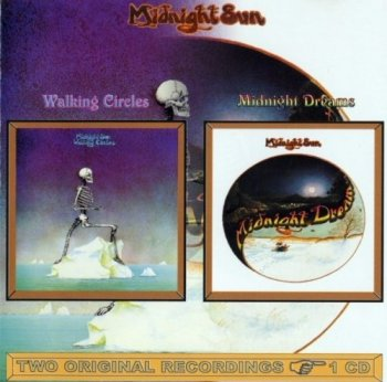 Midnight Sun - Walking Circles/Midnight Dream (1972-74) (2000)