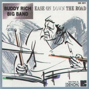 Buddy Rich Big Band - Ease On Down The Road (1974)