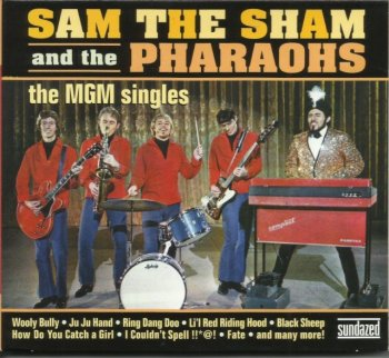 Sam The Sham And The Pharaohs - The MGM Singles (1965-73) (2011)