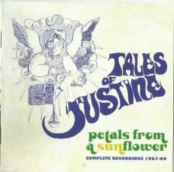 Tales Of Justine – Petals From A Sunflower (1967-69) [2016]