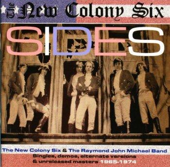 The New Colony Six & The Raymond John Michael Band - Sides (1965-74) (2007)