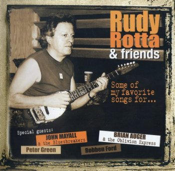 Rudy Rotta & Friends - Some Of My Favorite Songs For... (2006)