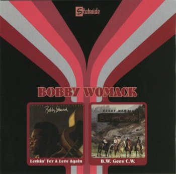 Bobby Womack - Lookin' For A Love Again & B.W. Goes C.W. (2004)