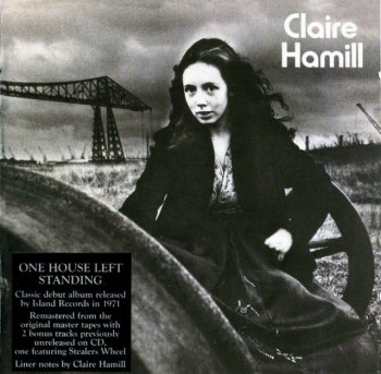 Claire Hamill - One House Left Standing (1971) (Remastered, 2008)