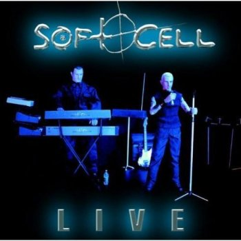 Soft Cell - Live [2CD Set] (2003)