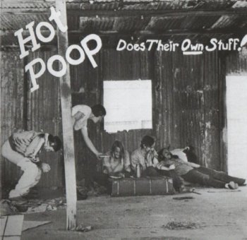 Hot Poop - Does Their Own Stuff 1971 [Reissue, 2006]