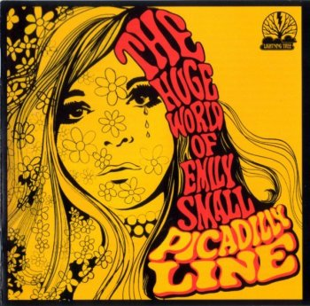 Picadilly Line - The Huge World Of Emily Small (1967) [Reissue] (2006)