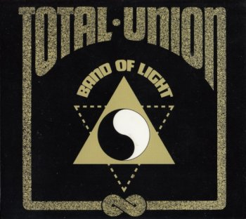 Band Of Light - Total Union (1973)[Remastered](2006)