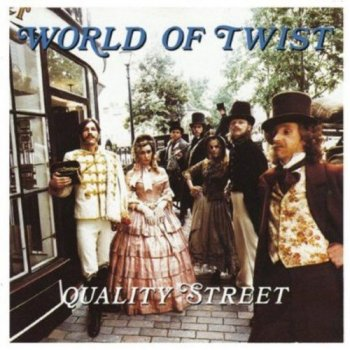 World of Twist - Quality Street [2CD Expanded Edition] (1991/2013)