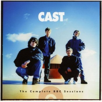 Cast - The Complete BBC Sessions [2CD Set] (2007)