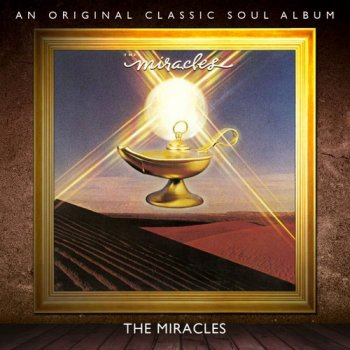 The Miracles - Miracles (1978) [Remastered 2012]