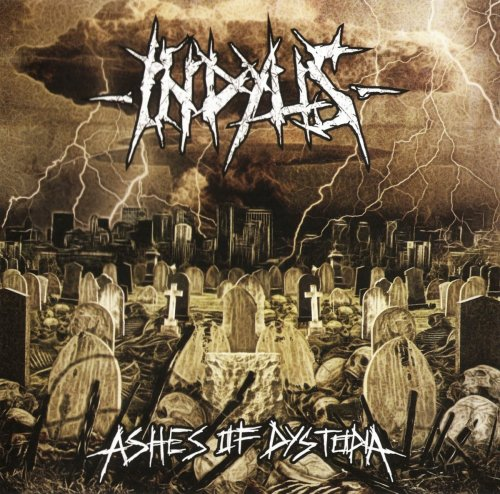 Indyus - Ashes Of Dystopia (2009)