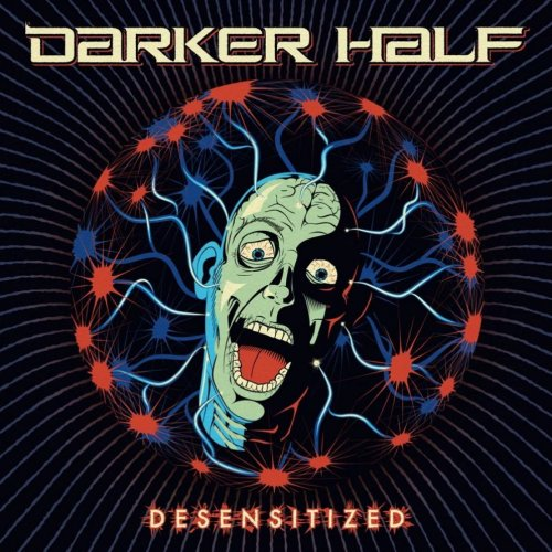 Darker Half - Desensitized (2011)