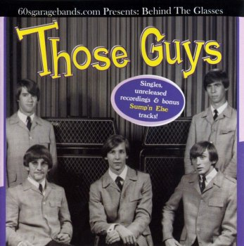 Those Guys - Behind The Glasses (1967) (2009)