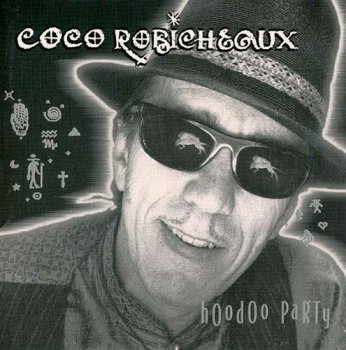 Coco Robicheaux - Hoodoo Party (2000)