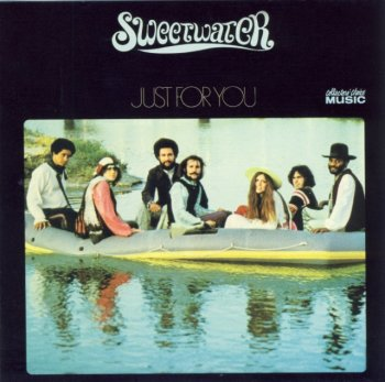 Sweetwater - Just For You (1970) (2005)