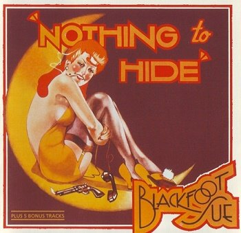 Blackfoot Sue - Nothing To Hide [Reissue 1995] (1973)